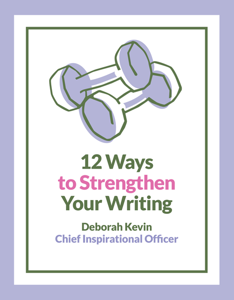 12 Ways to Strengthen Your Writing